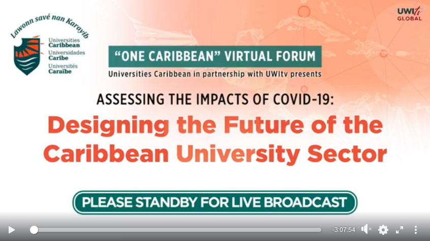 Assessing the Impact of COVID-19: Designing the future of the Caribbean University Sector video thumbnail